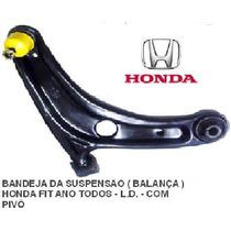 Bandeja (leque/balança) Honda Fit De 199 Até 2011 Original