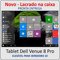 Tablet Dell Venue 8 Pro Win 8.1 Novo Na Caixa Pronta Entrega