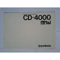 Manual Original Tape Deck Gradiente Cd 4000