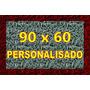 Tapete Capacho Personalizado 90x60 - Único Com O Selo 3m