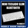 Mini Teclado Slim Bluetooth Iphone Ipad Galaxy Tab Android
