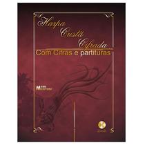 Harpa Cristã Cifra E Partitura.violão,guitarra+cd De Auxílio