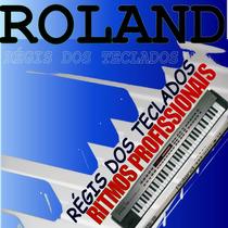 135 Ritmos Roland Profissionais,gw8,e-50,e-60,alfa 01,gw7