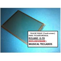 Touch Screen ( Tela De Toque ) Original Teclado Roland G70