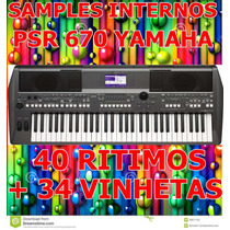 Kit De Samples Internos P/ Psr S670 + 40 Ritmos+ 34 Vinhetas
