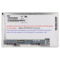 Tela Led 10.1 Compatível C/ Ltn101nt02 / B101aw03 / M101nwt2