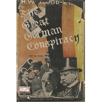 The Great German Conspiracy - H. W. Blood Ryan