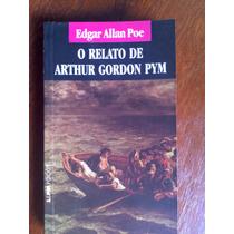 Livro O Relato De Arthur Gordon Pym - Edgar Allan Poe