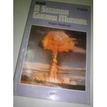 A Segunda Guerra Mundial-tullo Vigevani-editora Moderna