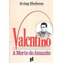 Livro Valentino A Morte Do Amante Irving Shulman