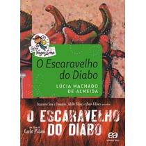 O Escaravelho Do Diabo Livro Lucia Machado De Almeida