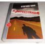 Livro - A Auto-estrada - Stephen King