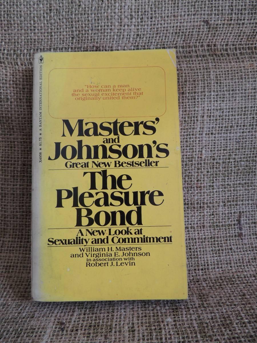 the pleasure bond william h masters and virginia e johnson