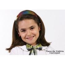 Tiara Valéria Novela Carrossel (frete Grátis Acima 2 Peças)