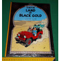 Tintin In The Land Of Black Gold - Herge Georges Remi Novo