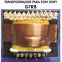 Transformador Orginal Som Sony Gtr 8 Gtr8