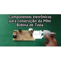 Kit Dos Componentes Eletrônicos Da Mini Bobina De Tesla