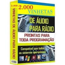 Vinhetas Para Radio 2000 Mil Vinhetas Por E-mail