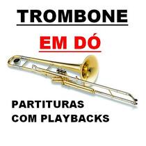 Trombone Em Dó - 800 Partituras +800 Playbacks -envio Grátis