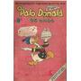 O Pato Donald 25 Anos + Gibi Mickey 274 Raro