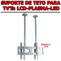 Suporte De Teto Tv / Monitor Lcd Led 3d 30 A 63 - Não Usb