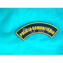 Pcm Distintivo Polícia Comunitária (manicaca Emborrachada)