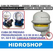 Cuba De Pressão Para Pressurizador Komeco, Equibras, Inova