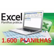 1.600 Planilhas Excel - Só R$1,00 - Envio Por E-mail.