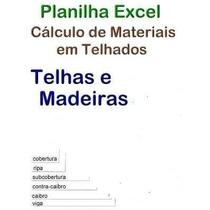 Planilha Excel Cálculo De Materiais Em Telhados, Telhas E Ma