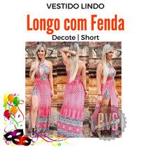 Vestido Feminino Longo Verão Carnaval Fenda Lateral Short