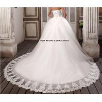 Vestido De Noiva Cauda Longa - Novo- Pronta Entrega