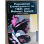 Livro - Population Development In Tibet And Related Issues -
