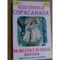 Livro - Nossa Senhora De Copacabana - José Luis Guzmán Saave