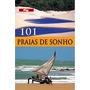 Livro 101 Praias De Sonho