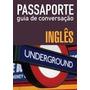 Passaporte: Guia De Conversação: Ingles - Wmf Martins Fonte
