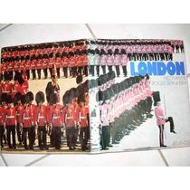 Livro: London - Edição De Luxo Suíça - Capa Dura - 1976