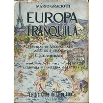 Europa Tranquila - Mário Graciotti