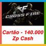 Crossfire Jogo Pc - Cartão De 140.000 Zp Cash -envio Imediat