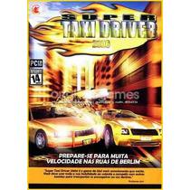 Super Taxi Driver 2006 Corrida | Jogo Pc | Produto Original