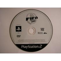 Playstation 2 Fifa Football 2003 Soccer Original Ps2 Bom Est