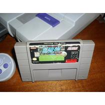 Head On (futebol) Para O Super Nintendo Funcionando 100%