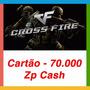 Crossfire Jogo Pc - Cartão De 70.000 Zp Cash -envio Imediat