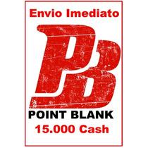 Point Blank - Cartão De 15.000 Cash - Envio Imediato !
