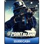 Point Blank - Cartão De 10.000 Cash 10k - Envio Imediato! Pb