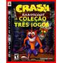 Colecao Crash Bandicoot Ps3 Psn Tres Jogos Completos