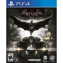 Jogo Ps4 Batman: Arkham Knight (envio A Partir De 23/06)