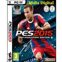 Pes-pro Evolution Soccer 2015 Pc Envio Em 5 Minutos Original