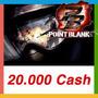 Point Blank - Cartão De 20.000 Cash - Envio Imediato