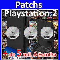 Jogos Patch Dvd Ps2 + De 5 Mil Para Escolher!