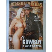 Dvd Pornô/erótico Cowboy & Suas Cachorras ( Original )